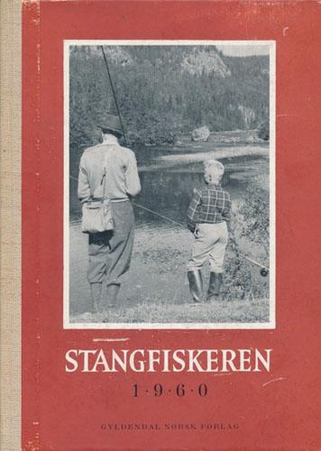 STANGFISKEREN.  Oslo Sportsfiskeres årbok.