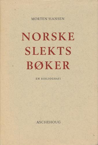 Norske slektsbøker. En bibliografi.