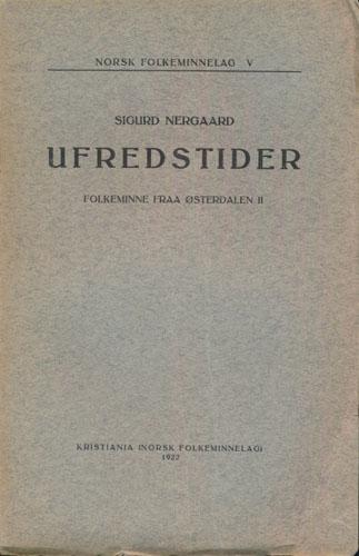 Ufredstider. Folkeminne fraa Østerdalen II.