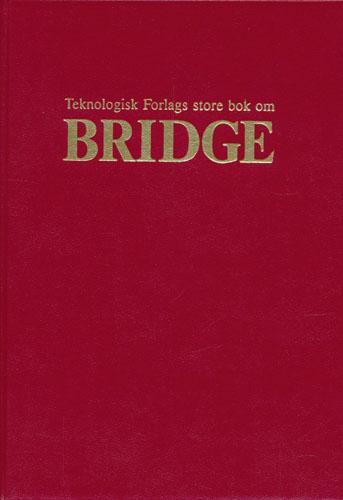 Teknologisk Forlags store bok om Bridge.