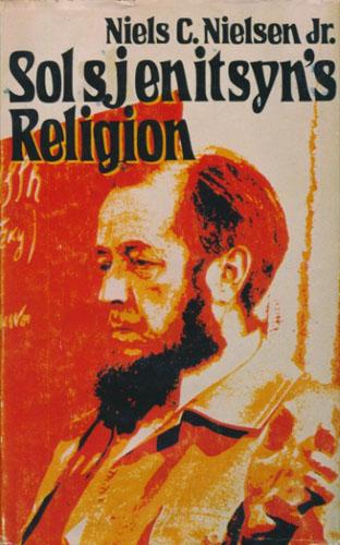 (SOLSJENITSYN) Solsjenitsyns religion.