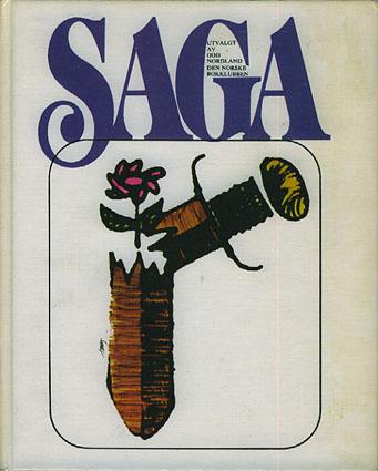 SAGA.  Fire norrøne sagaer utvalgt av Odd Nordland.