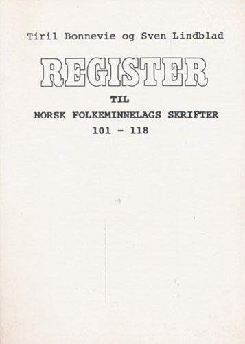 Register til Norsk Folkeminnelags skrifter 101-118. Hovedoppgave ved Statens bibliotekhøgskole i Oslo, 1978.