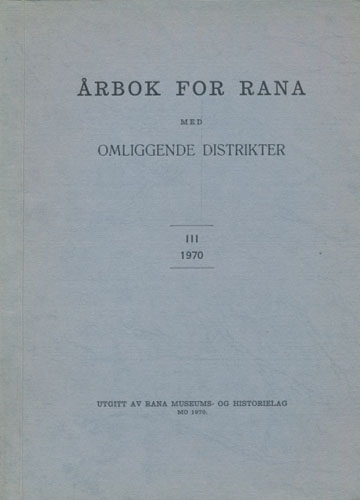 ÅRBOK FOR RANA MED OMLIGGENDE DISTRIKTER.