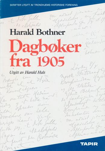 Dagbøker fra 1905. Utgitt av Harald Hals.