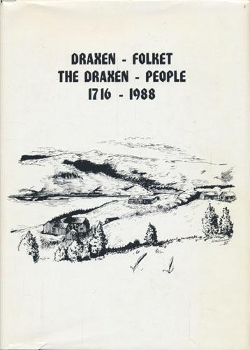 DRAXEN-FOLKET / THE DRAXEN-PEOPLE. 1716-1988.  Samlet og utgitt av Synnøve Dragstmo Jacobsen, Turid og Torbjørn Haugen.