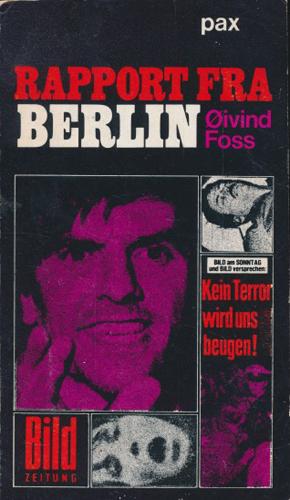 Rapport fra Berlin. Studenter som avantgarde for ytringsfrihet og toleranse.