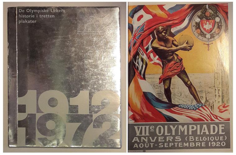 DE OLYMPISKE LEKERS HISTORIE I TRETTEN PLAKATER.  Med gullmedalje-vinnere fra Stockholm 1912 til Mexico 1968.