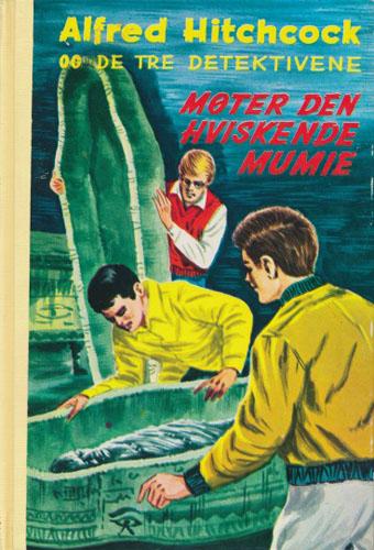 (ALFRED HITCHCOCKS DETEKTIVSERIE)  3. Alfred Hitchcock og de tre detektivene møter den hviskende mumie.