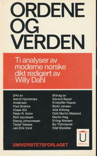 ORDENE OG VERDEN.  Ti analyser av moderne norske dikt ved Willy Dahl.
