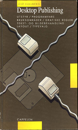 Desktop publishing. Utstyr - Programvare - Bruksområder - Grafiske regler - Tekst- og billedbehandling - Layout - Typevalg.