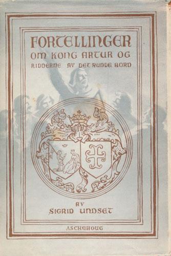 Fortellinger om Kong Artur og ridderne av det runde bord. Fortalt på norsk av -.