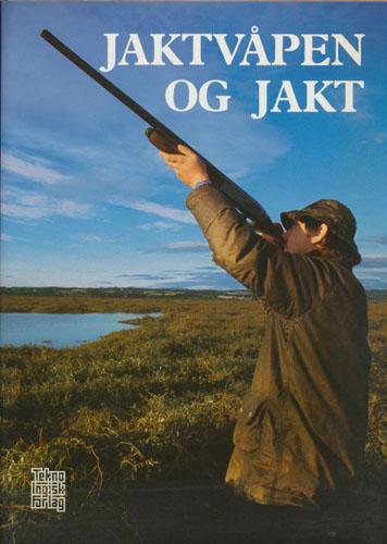Jaktvåpen og jakt.