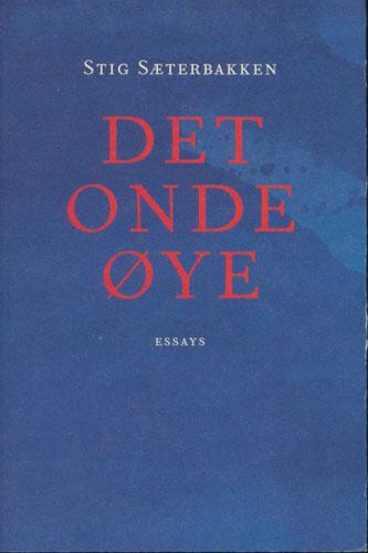 Det onde øye. Essays.