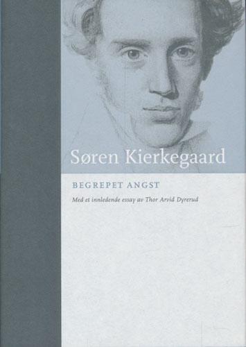 (BOKKLUBBENS KULTURBIBLIOTEK) Begrepet angst. Med et innledende essay av Thor Arvid Dyrerud.
