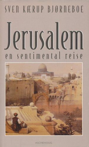 Jerusalem. En sentimental reise.