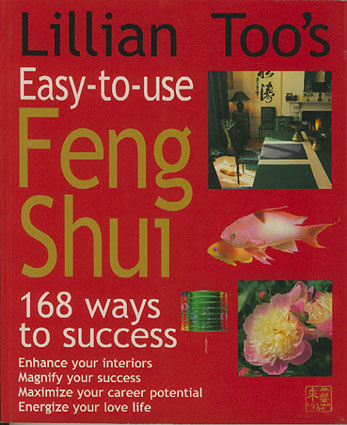 (FENG SHUI) Easy-to-use Feng Shui. 168 ways to success.