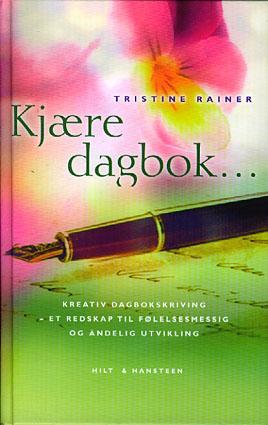 Kjære dagbok... Kreativ dagbokskriving - et redskap til følelsesmessig og åndelig utvikling.