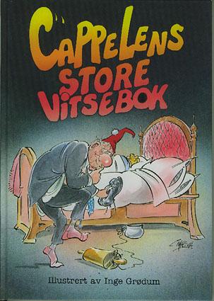 Cappelens store vitsebok. Illustrert av Inge Grødum.