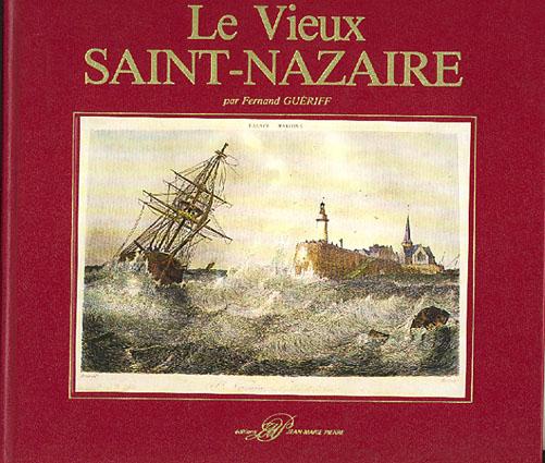 Le Vieux Saint-Nazaire.
