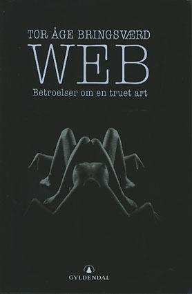 Web. Betroelser om en truet art.