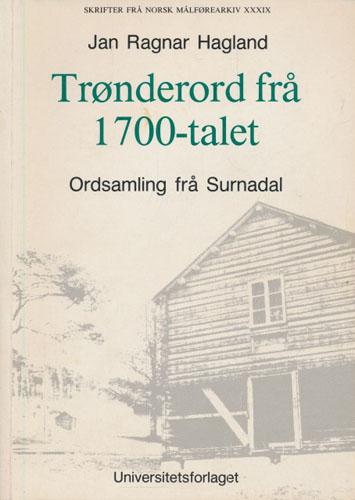 Trønderord frå 1700-talet. Ordsamling frå Surnadal i Det kgl. Bibl. Add. 108: 8vo.