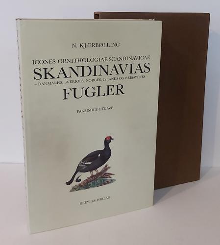 Icones Ornithologiae Scandinavicae. Skandinavias - Danmarks, Sveriges, Norges, Islands og Færøyenes - Fugler. Faksimile-utgave.