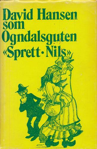 """(HANSEN, DAVID) David Hansen som Ogndalsguten """"Sprett-Nils""""."""