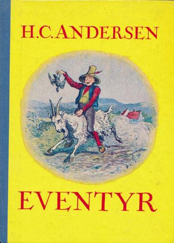 Eventyr. Illustrert av Vilhelm Pedersen. Norsk ungdomsutgave ved Hans Braarvig.