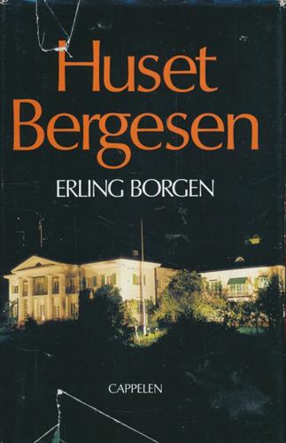 (BERGESEN, SIGVALD) Huset Bergesen.