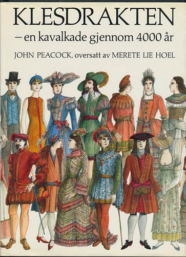 Klesdrakten - en kavalkade gjennom 4000 år.