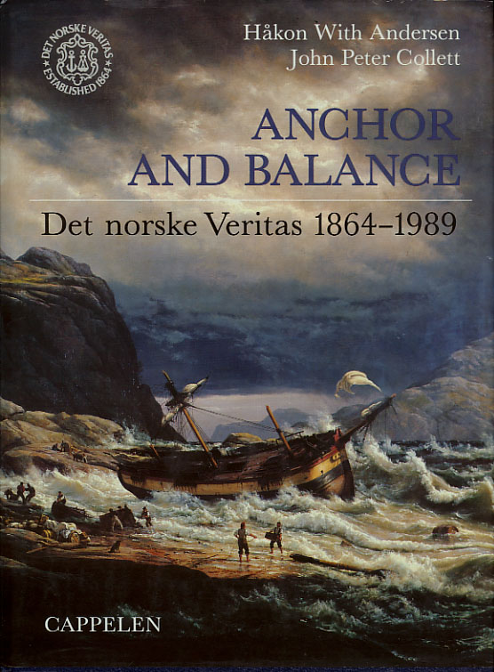 Anchor and Balance. Det norske Veritas 1864-1989.