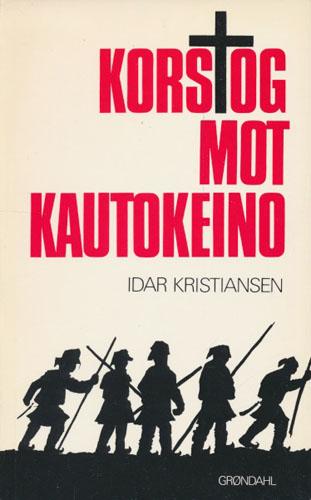 Korstog mot Kautokeino.