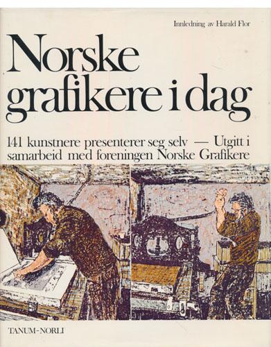 NORSKE GRAFIKERE I DAG.  Innledning av Harald Flor. 141 kunstnere presenterer seg selv. Utgitt i samarbeid med foreningen Norske Grafikere.