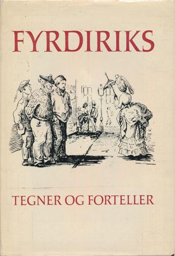Fyrdiriks tegner og forteller.