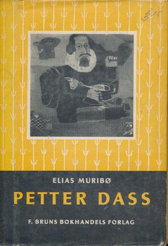 (DASS, PETTER) Petter Dass. En folkebok om en folkemann.