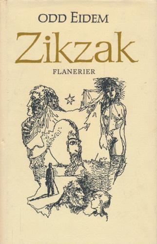 Zikzak. Flanerier.