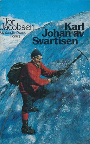 (WESTERMARK, KARL JOHAN) Karl Johan av Svartisen.