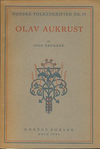 (AUKRUST, OLAV) Olav Aukrust.