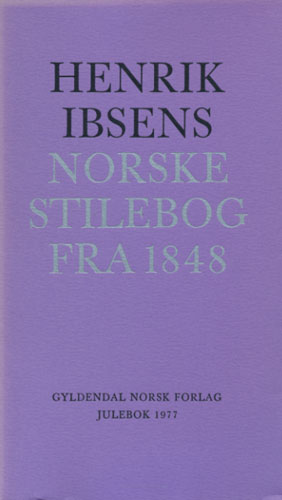 (IBSEN, HENRIK) Henrik Ibsens norske stilebog fra 1848.