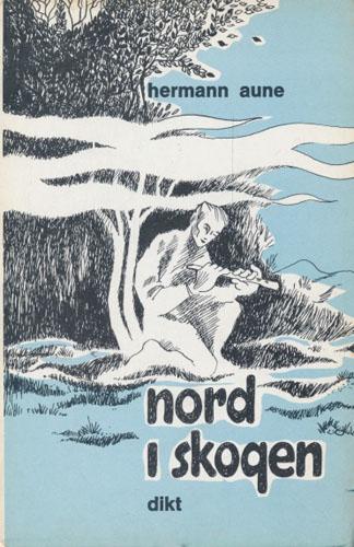 Nord i skogen. Vers frå villmark og skogsbygder.
