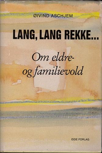Lang, lang rekke... Om eldre- og familievold.
