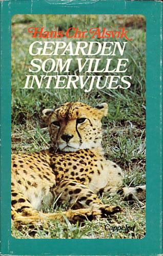 Geparden som ville intervjues. Natur og unatur i ni land.