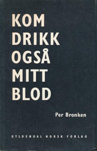 Kom drikk også mitt blod.