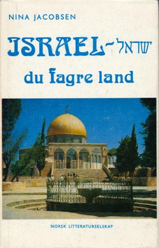 Israel - du fagre land.