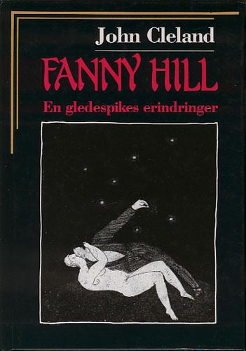 Fanny Hill. En gledespikes erindringer.