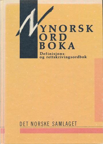 NYNORSKORDBOKA.  Definisjons- og rettskrivingsordbok. Redaksjon: Marit Hovdenak, Laurits Killingbergtrø, Arne Lauvhjell m.fl.
