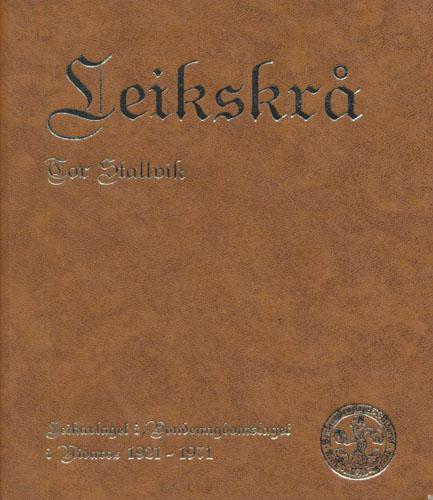 Leikskrå. Leikarlaget i Bondeungdomslaget i Nidaros 1921 - 1971.