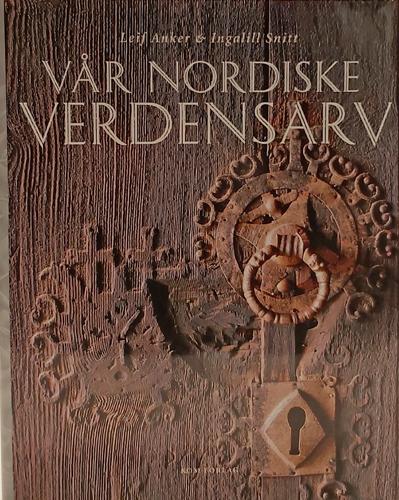Vår nordiske verdensarv.