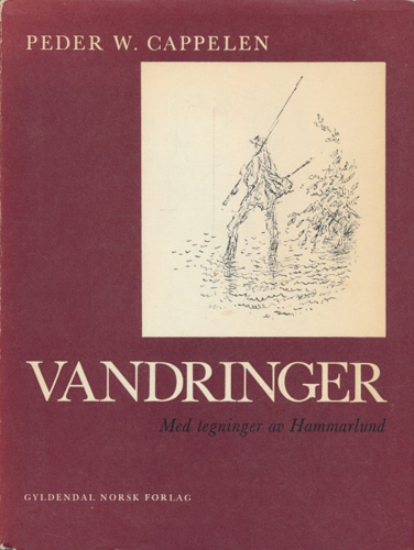 Vandringer. Med tegninger av Hammarlund.